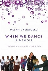 Cover of Melanie Werwoerd 'When We Dance&amp;'  via Liberties Press website