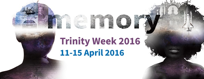 Trinity Week 'Memory' banner, via tcd.ie